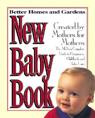 Better Homes and Gardens New Baby Book, CAROL KEOUGH