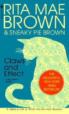 Image for Claws and Effect: A Mrs. Murphy Mystery
