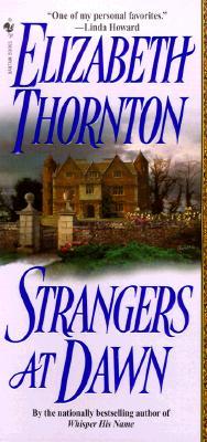 Strangers at Dawn, ELIZABETH THORNTON