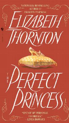 The Perfect Princess, ELIZABETH THORNTON
