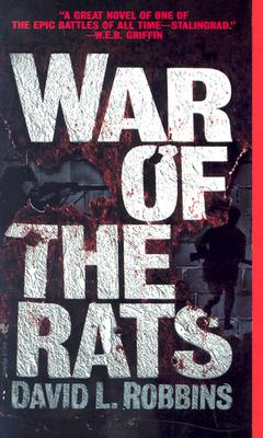 War of the Rats: A Novel, Robbins, David L.