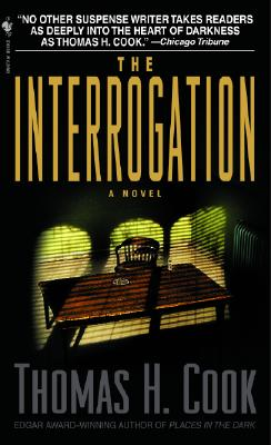 The Interrogation, Cook, Thomas H.
