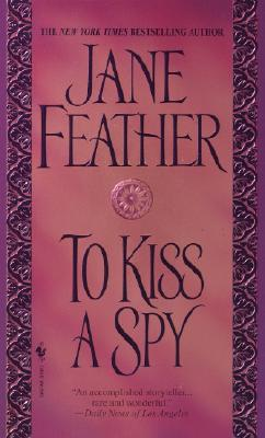 To Kiss a Spy (Get Connected Romances), Jane Feather
