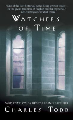 Watchers of Time: An Inspector Ian Rutledge Novel (Inspector Ian Rutledge Mystery), Charles Todd