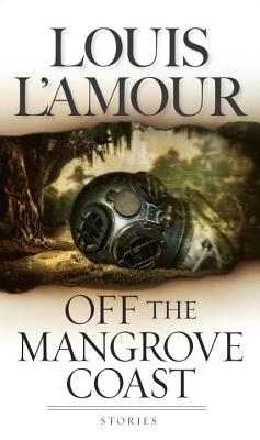 Image for Off the Mangrove Coast: Stories