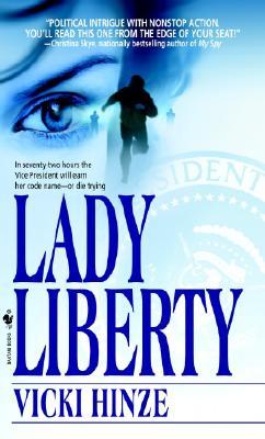Lady Liberty, Hinze, Vicki