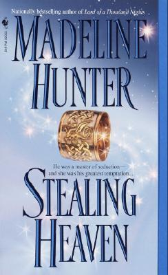 Stealing Heaven, MADELINE HUNTER