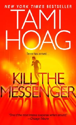 Kill the Messenger, Tami Hoag