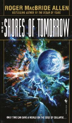Image for The Shores of Tomorrow (The Chronicles of Solace, Bk. 3)