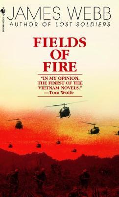 """Fields of Fire, """"Webb, James"""""""