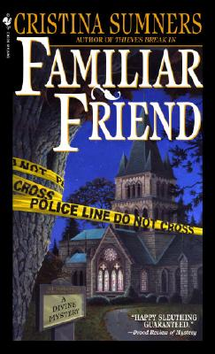 Familiar Friend, Cristina Sumners
