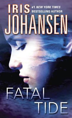 Fatal Tide (Eve Duncan), Iris Johansen