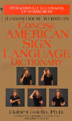 Random House Webster's Concise American Sign Language Dictionary, Elaine Costello