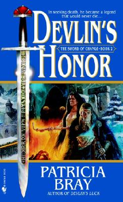 Devlin's Honor (Sword of Change, Book 2), PATRICIA BRAY