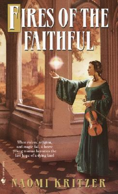 Fires of the Faithful (Bantam Spectra Book), Kritzer, Naomi