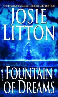 Fountain of Dreams (Get Connected Romances), JOSIE LITTON