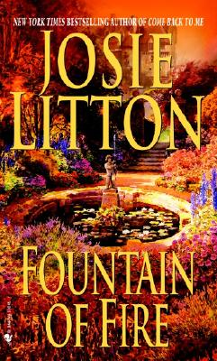 Fountain of Fire (Get Connected Romances), Litton, Josie