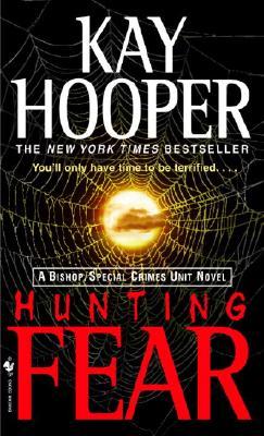 Hunting Fear, Kay Hooper