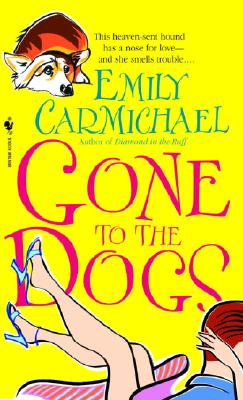 Gone to the Dogs, Emily Carmichael