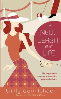 A New Leash on Life, EMILY CARMICHAEL