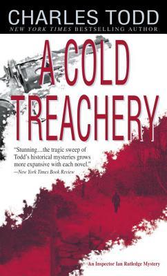 A Cold Treachery (Inspector Ian Rutledge Mysteries), Todd, Charles