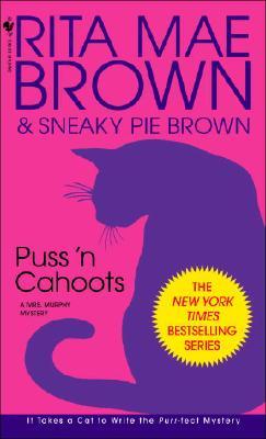 Puss 'n Cahoots (Mrs. Murphy), RITA MAE BROWN