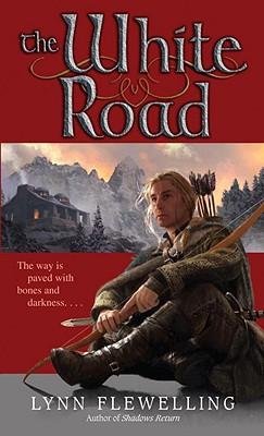 The White Road (Nightrunner), Lynn Flewelling