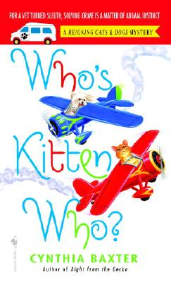 Image for Who's Kitten Who? (Reigning Cats & Dogs Mysteries)