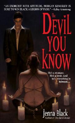 The Devil You Know (Morgan Kingsley, Exorcist, Book 2), Jenna Black