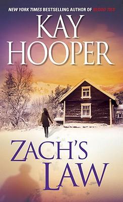 Zach's Law, Kay Hooper