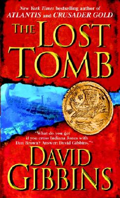 The Lost Tomb, David Gibbins