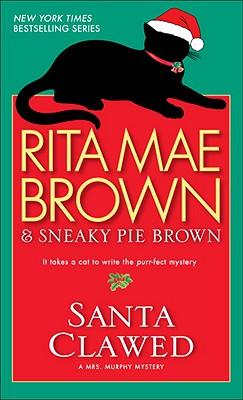 Santa Clawed: A Novel, RITA MAE BROWN