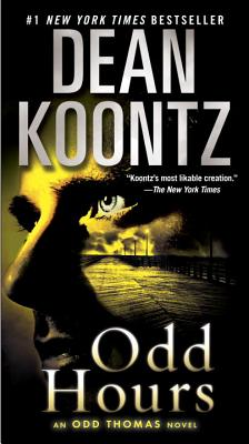 Odd Hours: An Odd Thomas Novel, Koontz, Dean