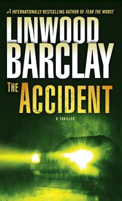 Image for The Accident: A Thriller