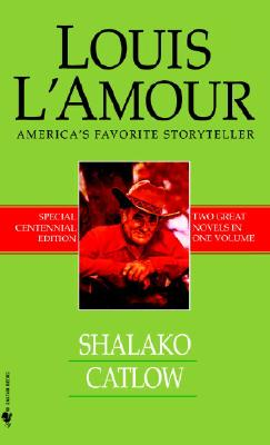 Shalako/Catlow, Louis L'Amour