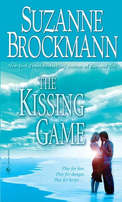 """The Kissing Game, """"Brockmann, Suzanne"""""""