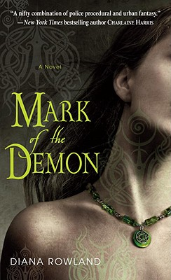 Mark of the Demon, Diana Rowland