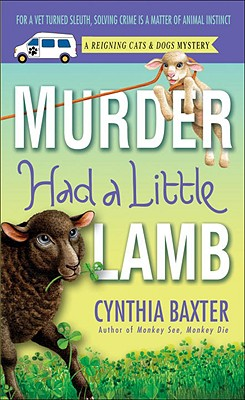 Image for Murder Had a Little Lamb: A Reigning Cats & Dogs Mystery