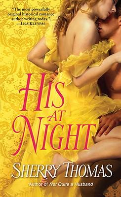 His at Night, Sherry Thomas