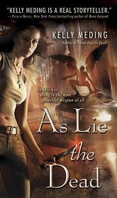 As Lie the Dead (Dreg City, Book 2), Kelly Meding