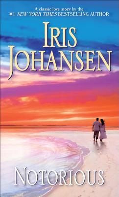Notorious, IRIS JOHANSEN