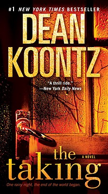 The Taking: A Novel, Dean Koontz
