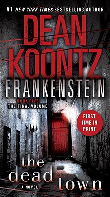 "Image for ""The Dead Town (Dean Koontz's Frankenstein, Book 5)"""
