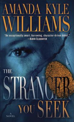 The Stranger You Seek: A Novel, Amanda Kyle Williams