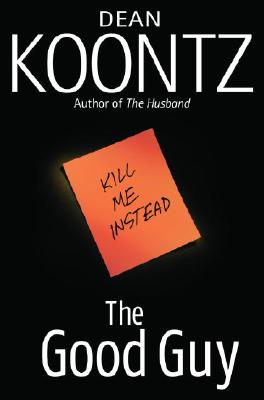 The Good Guy, Dean Koontz