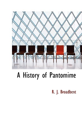 Image for A History of Pantomime (Large Print Edition)
