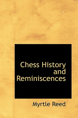 Chess History and Reminiscences, Reed, Myrtle