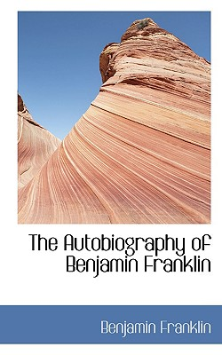 Image for The Autobiography of Benjamin Franklin