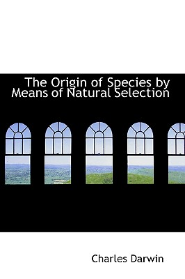Image for The Origin of Species by Means of Natural Selection
