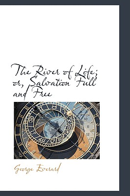 Image for The River of Life; or, Salvation Full and Free
